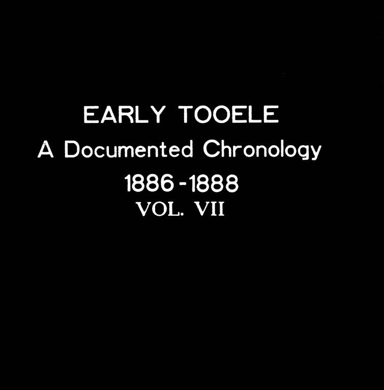 Early Tooele A Documented Chronology