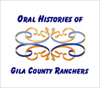 Oral Histories of Gila County