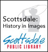 Scottsdale's History in Images