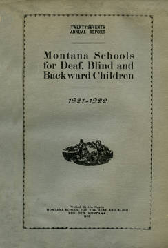 Montana Schools for Deaf, Blind and Backward Children : 1921-1922 Annual Report